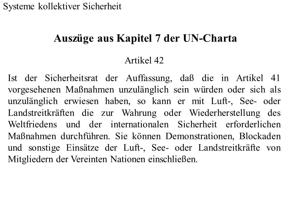 Auszüge aus Kapitel 7 der UN-Charta