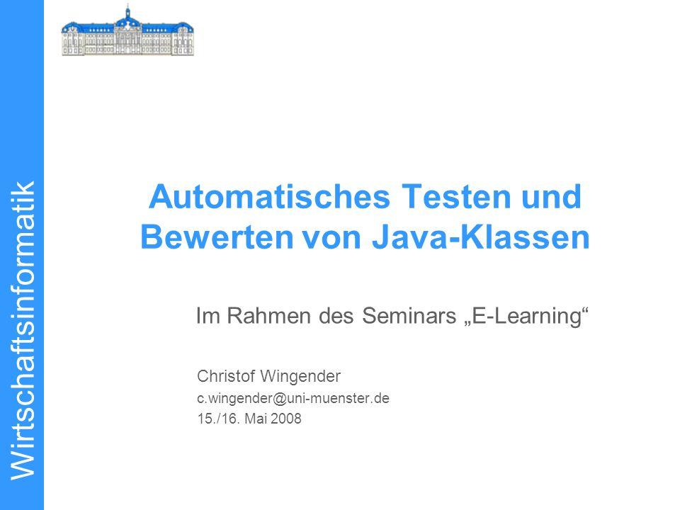 Automatisches Testen und Bewerten von Java-Klassen