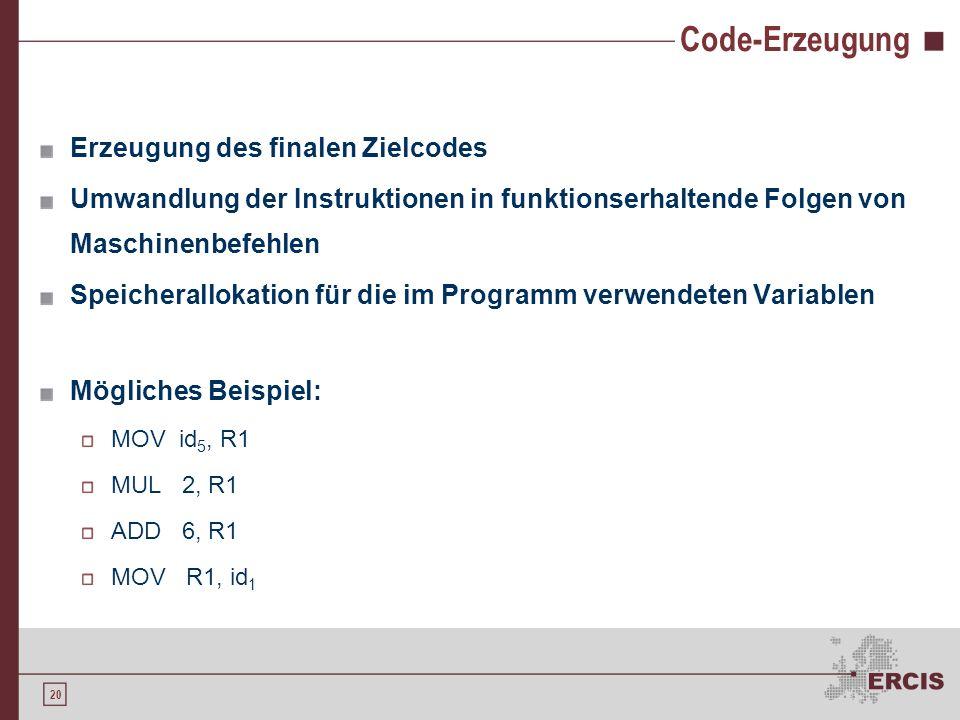 Code-Erzeugung Erzeugung des finalen Zielcodes