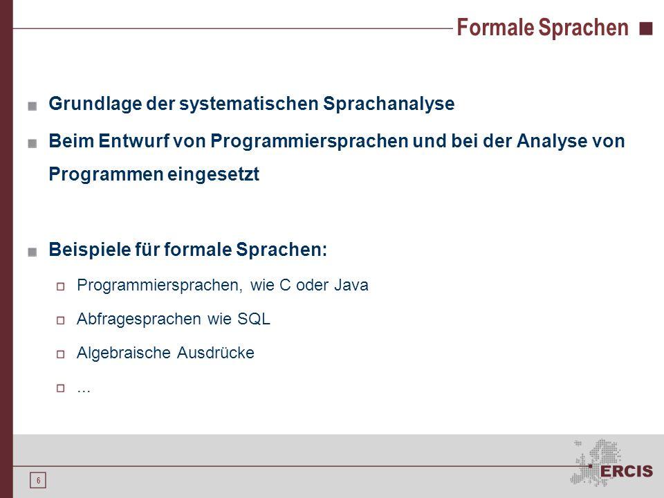 Formale Sprachen Grundlage der systematischen Sprachanalyse