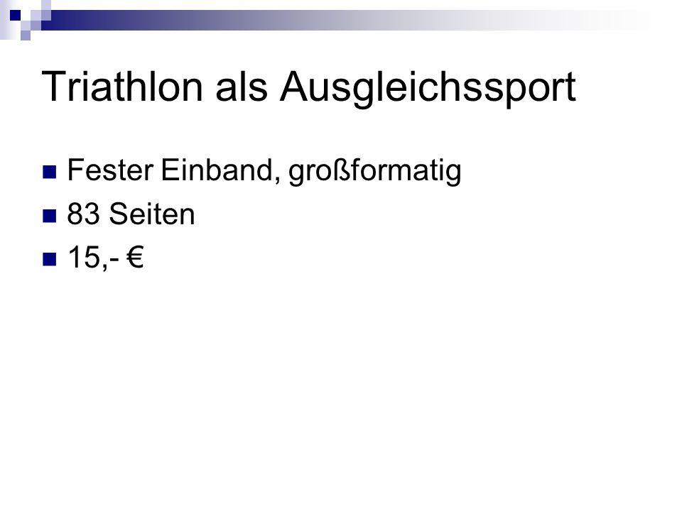 Triathlon als Ausgleichssport