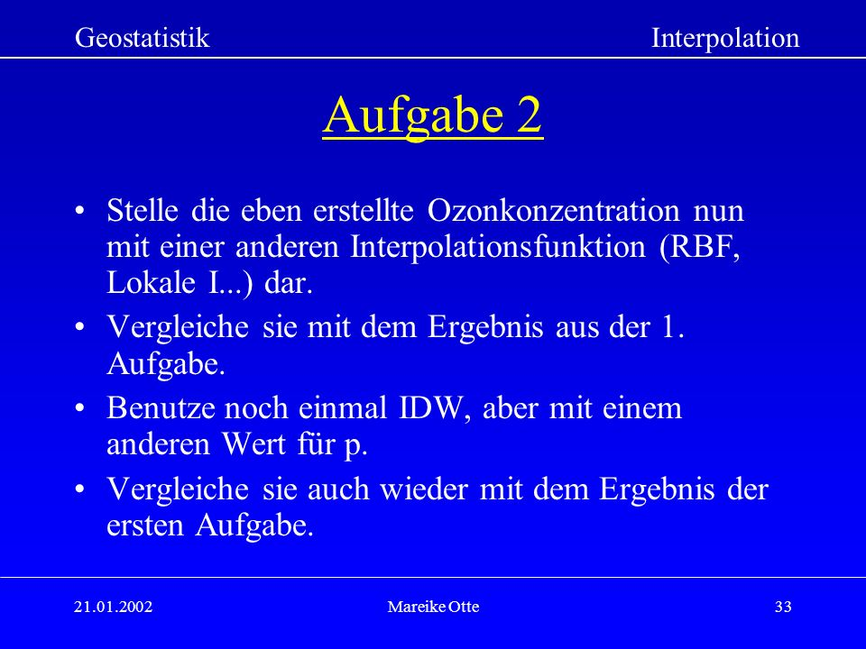 Geostatistik Interpolation. Aufgabe 2.