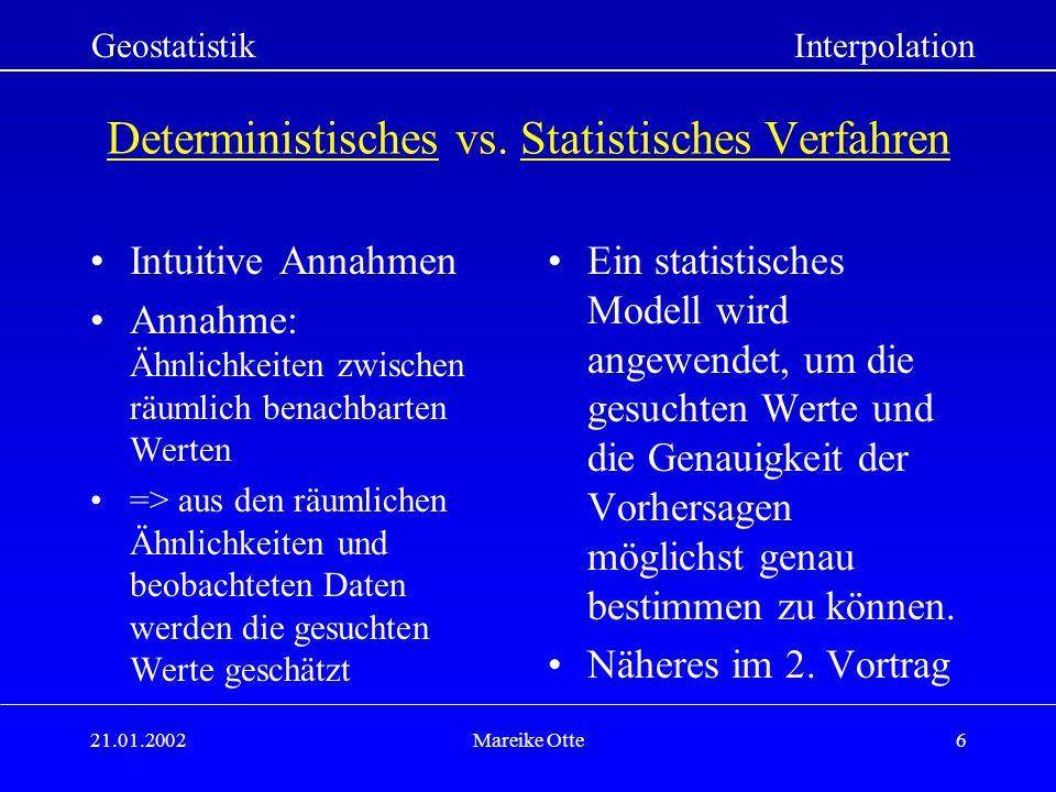 Deterministisches vs. Statistisches Verfahren