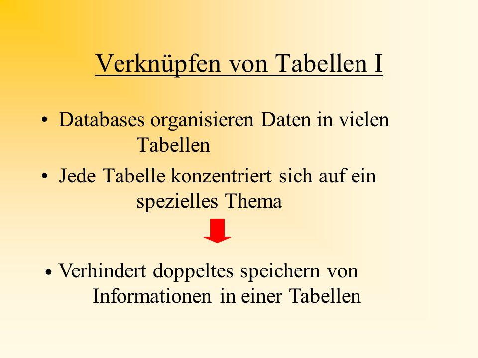 Verknüpfen von Tabellen I