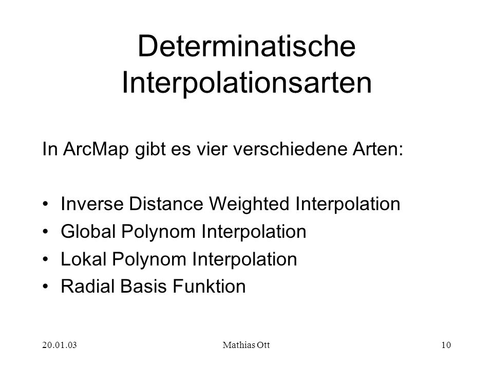 Determinatische Interpolationsarten