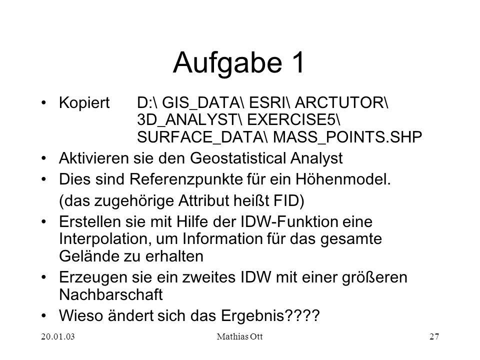 Aufgabe 1 Kopiert D:\ GIS_DATA\ ESRI\ ARCTUTOR\ 3D_ANALYST\ EXERCISE5\ SURFACE_DATA\ MASS_POINTS.SHP.