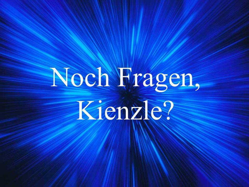 Noch Fragen, Kienzle