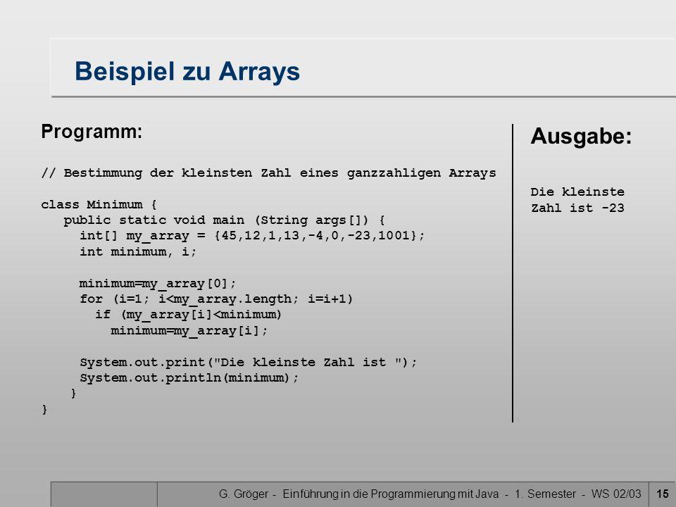 Beispiel zu Arrays Ausgabe: Programm: