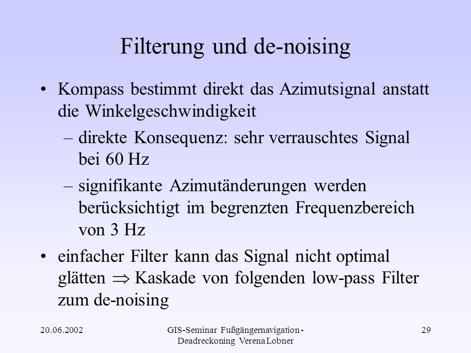 Filterung und de-noising