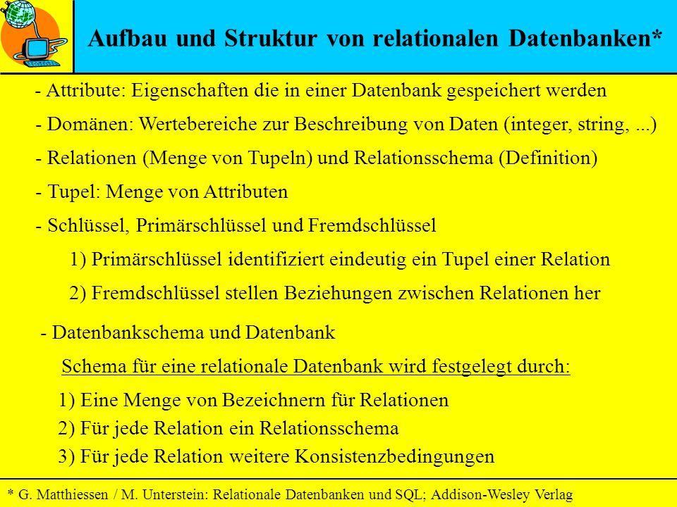 Aufbau und Struktur von relationalen Datenbanken*