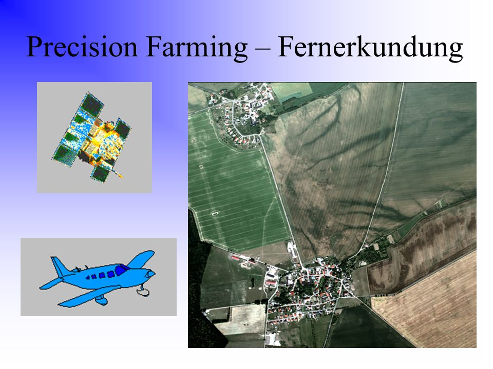 Precision Farming – Fernerkundung