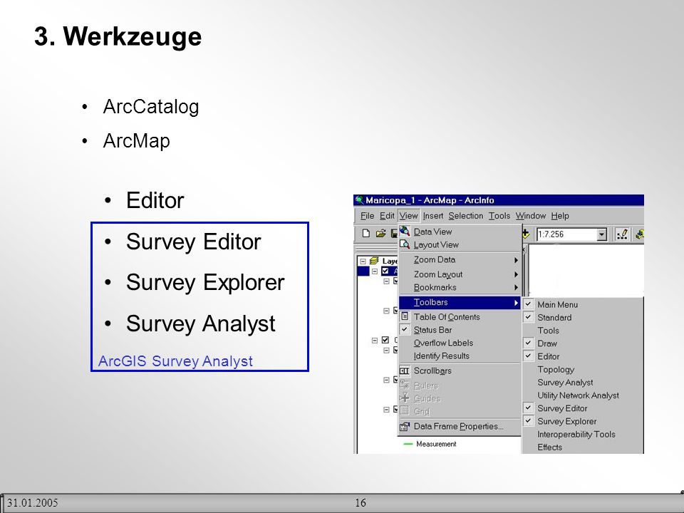 3. Werkzeuge Editor Survey Editor Survey Explorer Survey Analyst