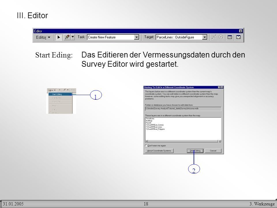 III. Editor Start Eding: