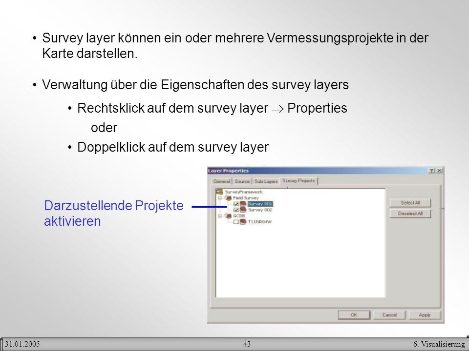 Verwaltung über die Eigenschaften des survey layers