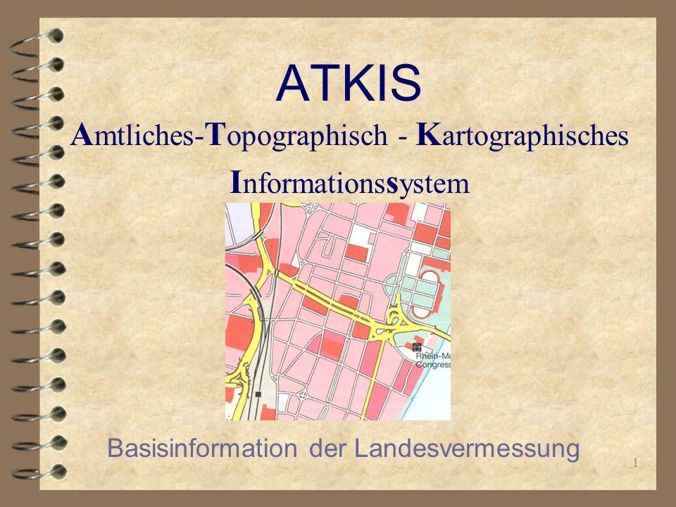ATKIS Amtliches-Topographisch - Kartographisches Informationssystem