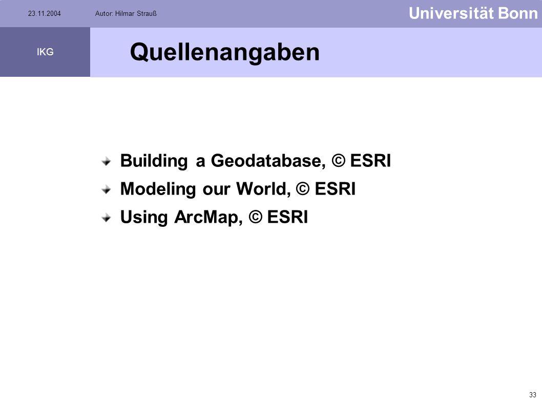 Quellenangaben Building a Geodatabase, © ESRI