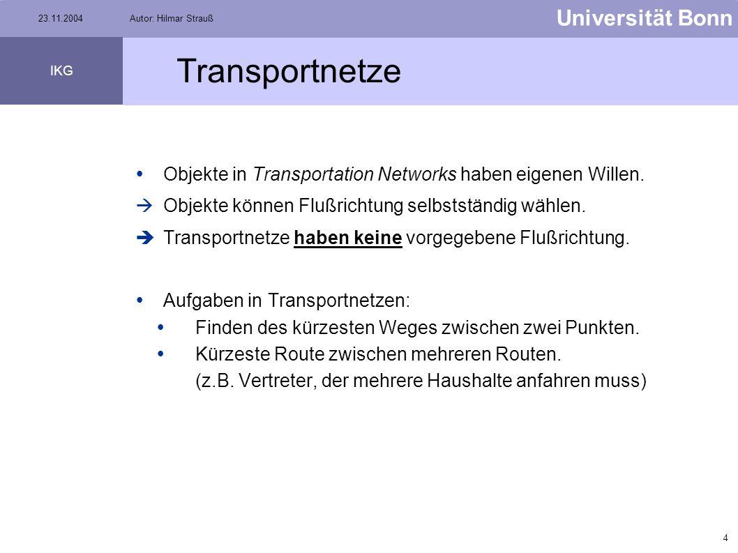 Transportnetze Objekte in Transportation Networks haben eigenen Willen. Objekte können Flußrichtung selbstständig wählen.