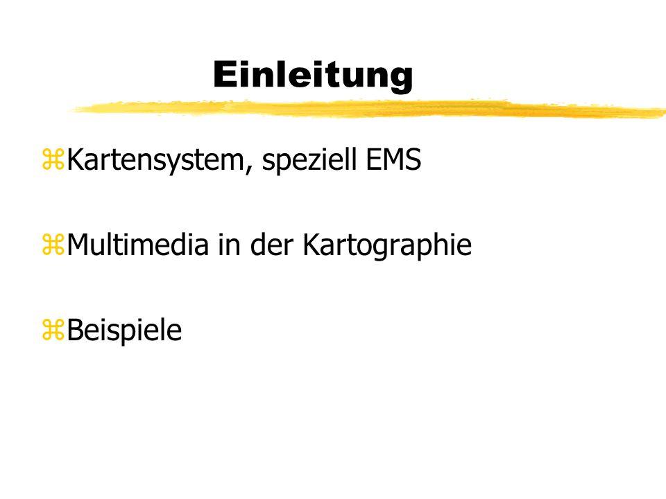 Einleitung Kartensystem, speziell EMS Multimedia in der Kartographie