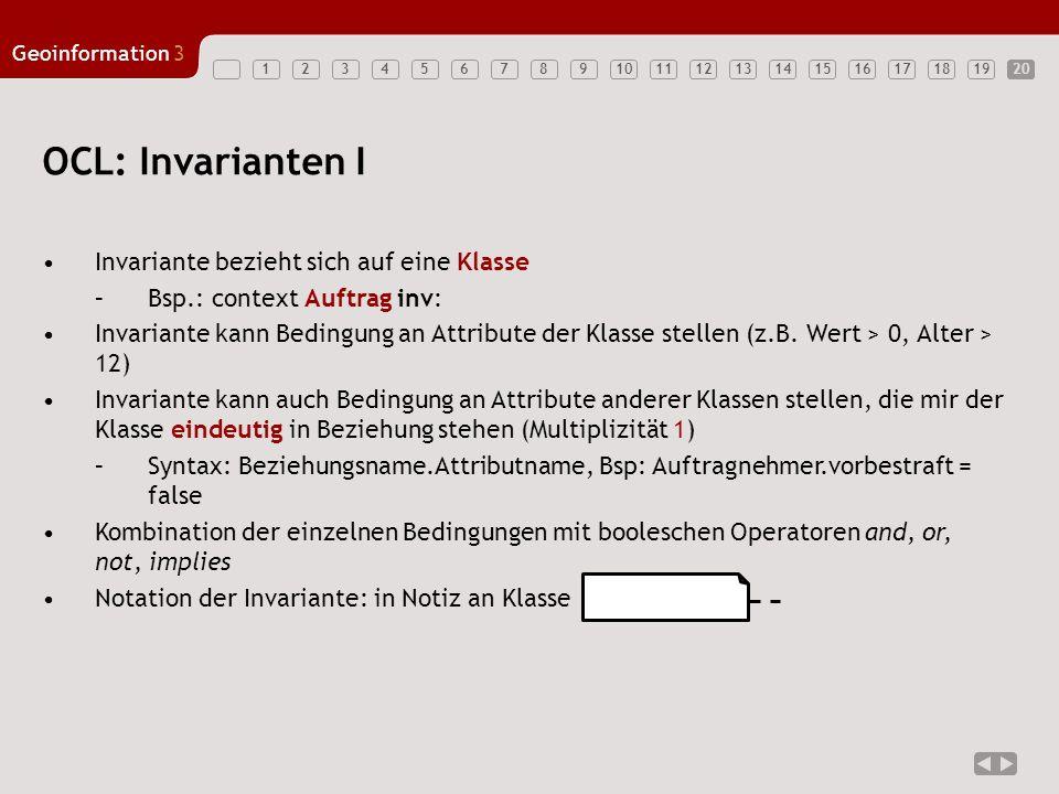 OCL: Invarianten I Invariante bezieht sich auf eine Klasse