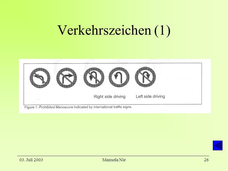 Verkehrszeichen (1) 03. Juli 2003 Manuela Nie