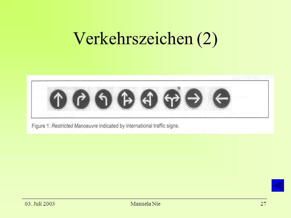 Verkehrszeichen (2) 03. Juli 2003 Manuela Nie