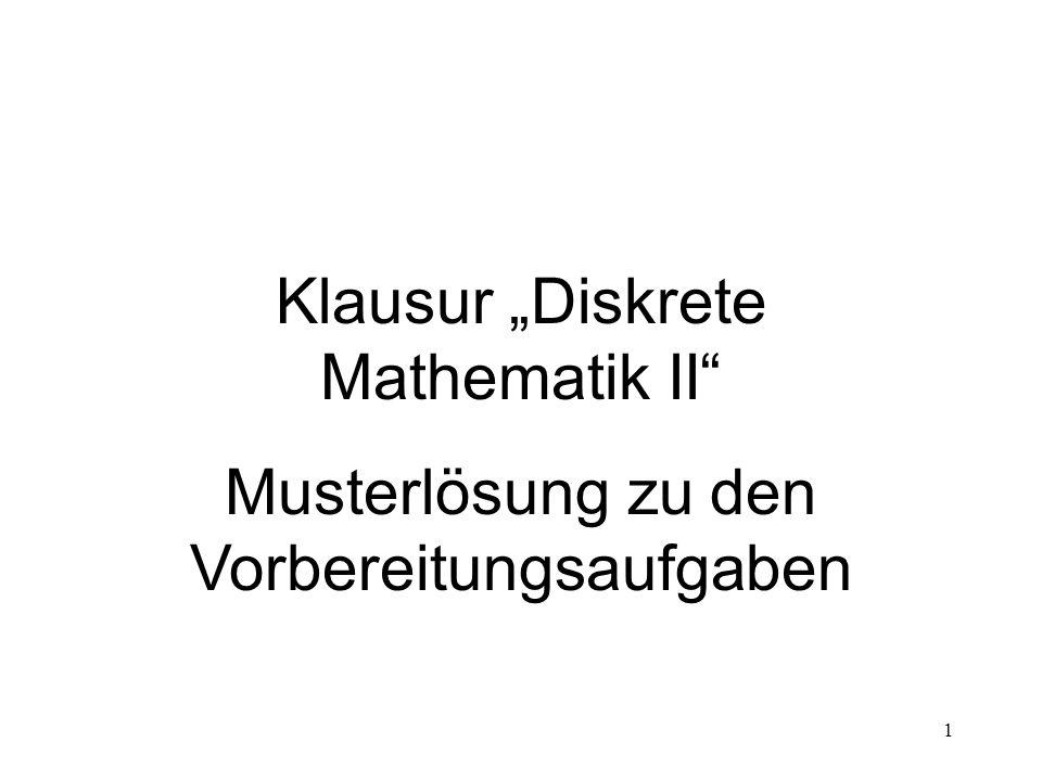"""Klausur """"Diskrete Mathematik II"""