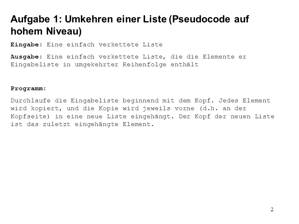 Aufgabe 1: Umkehren einer Liste (Pseudocode auf hohem Niveau)
