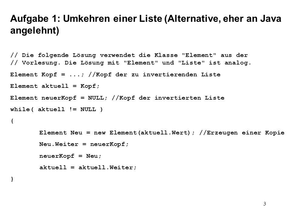Aufgabe 1: Umkehren einer Liste (Alternative, eher an Java angelehnt)