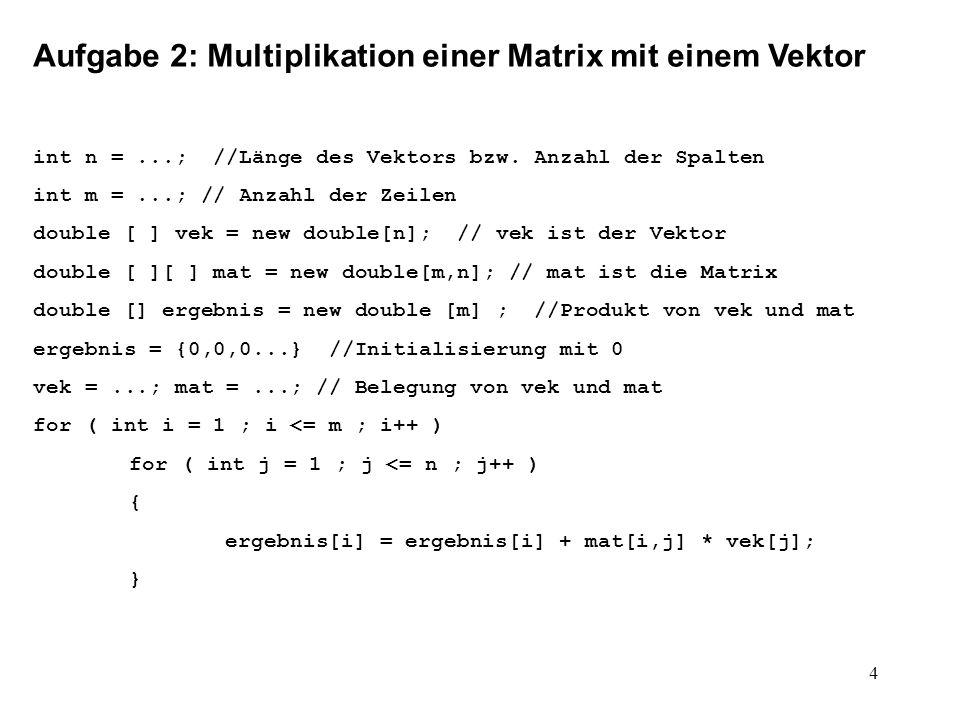 Aufgabe 2: Multiplikation einer Matrix mit einem Vektor