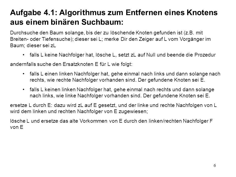 Aufgabe 4.1: Algorithmus zum Entfernen eines Knotens aus einem binären Suchbaum: