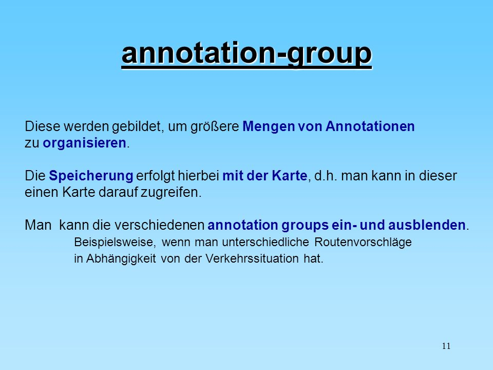 annotation-group Diese werden gebildet, um größere Mengen von Annotationen. zu organisieren.