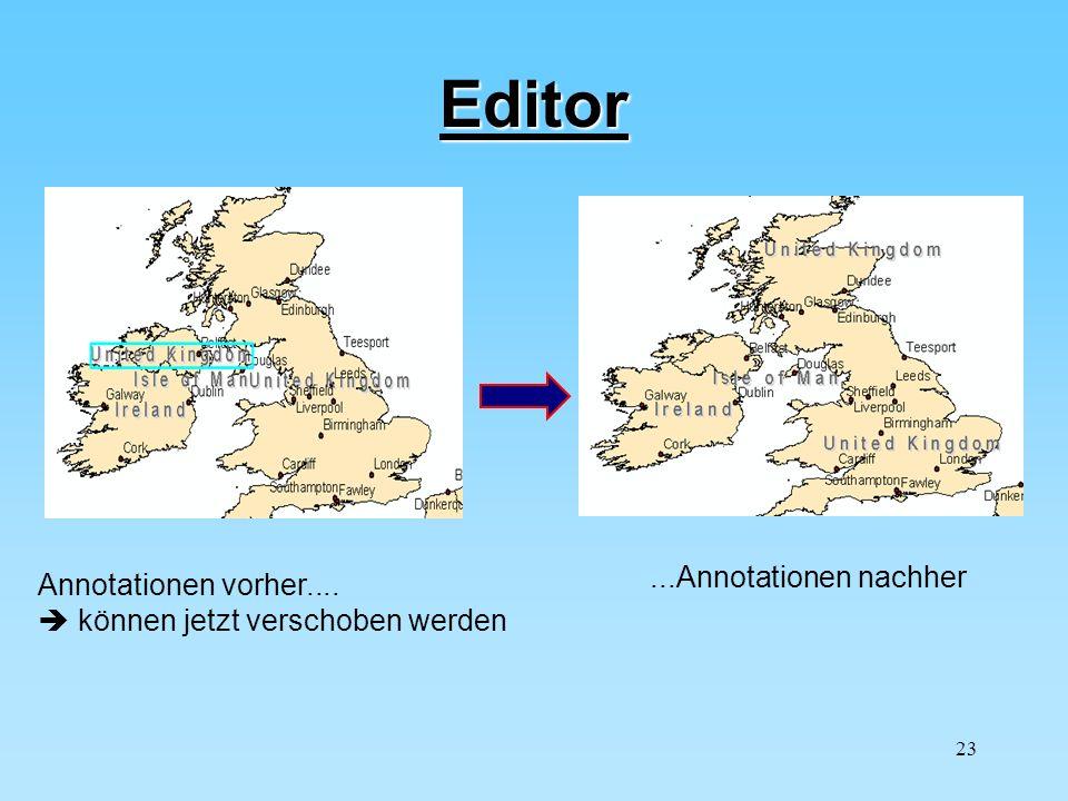 Editor ...Annotationen nachher Annotationen vorher....