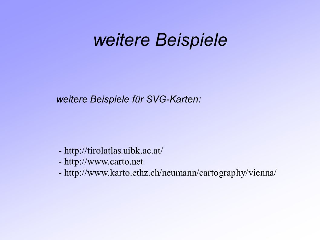 weitere Beispiele weitere Beispiele für SVG-Karten: