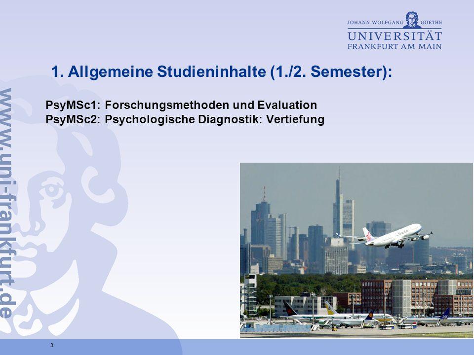 1. Allgemeine Studieninhalte (1./2. Semester):