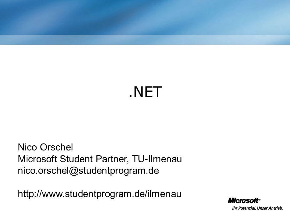 .NET Nico Orschel Microsoft Student Partner, TU-Ilmenau
