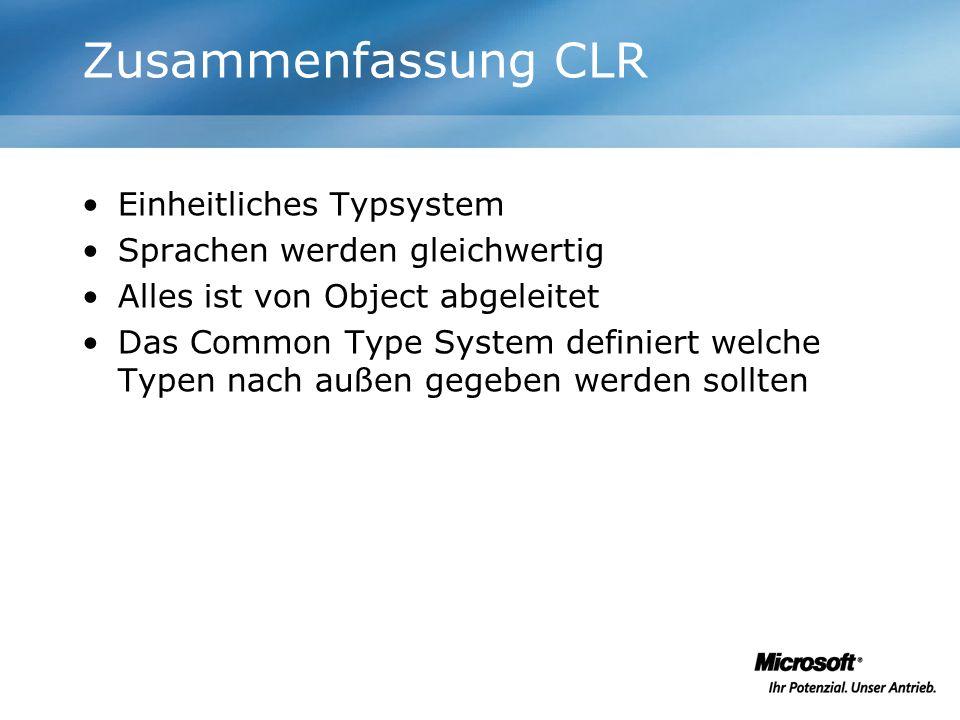Zusammenfassung CLR Einheitliches Typsystem