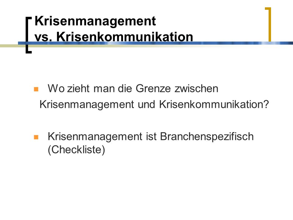 Krisenmanagement vs. Krisenkommunikation