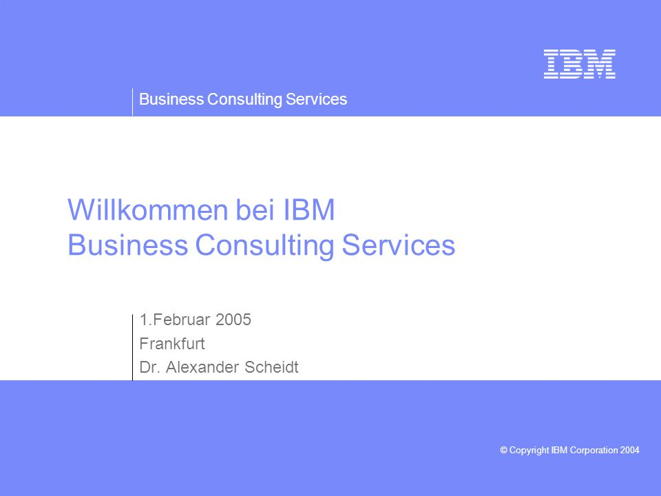 Willkommen bei IBM Business Consulting Services