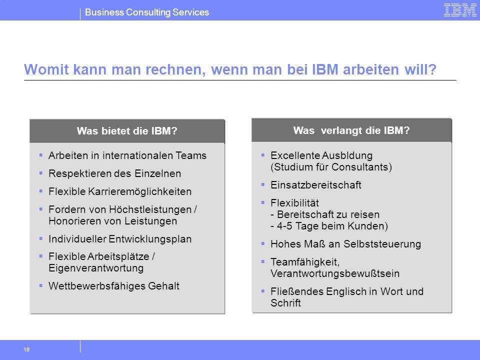 Womit kann man rechnen, wenn man bei IBM arbeiten will