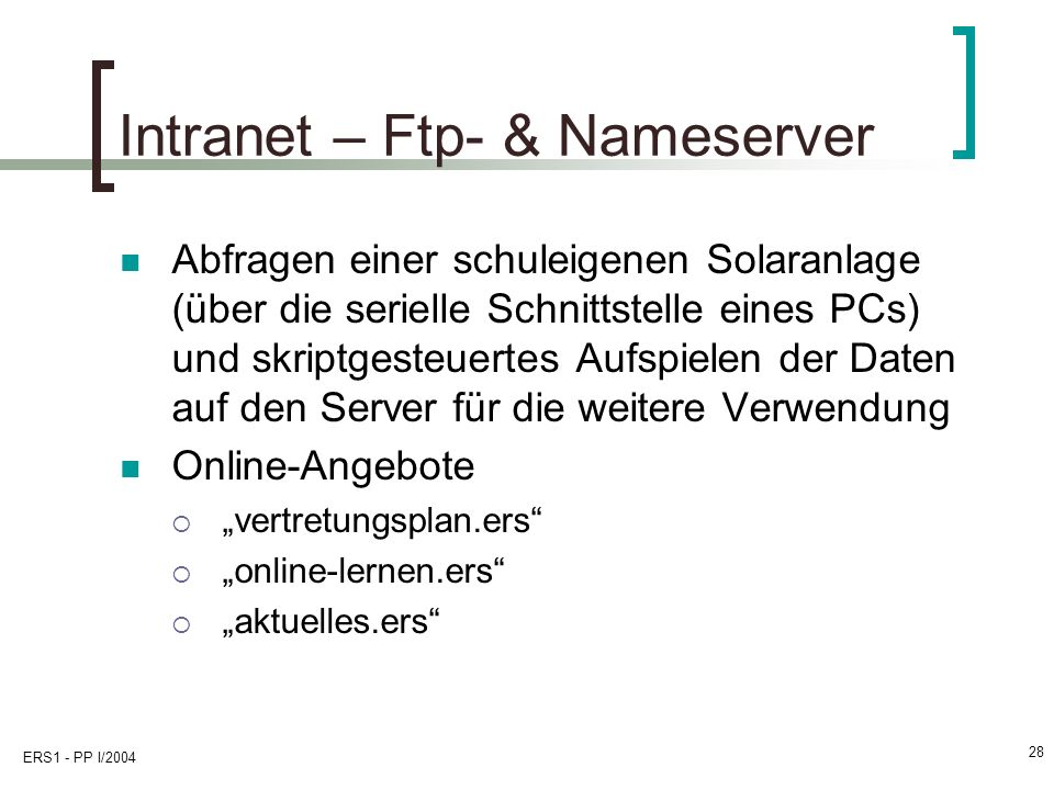 Intranet – Ftp- & Nameserver