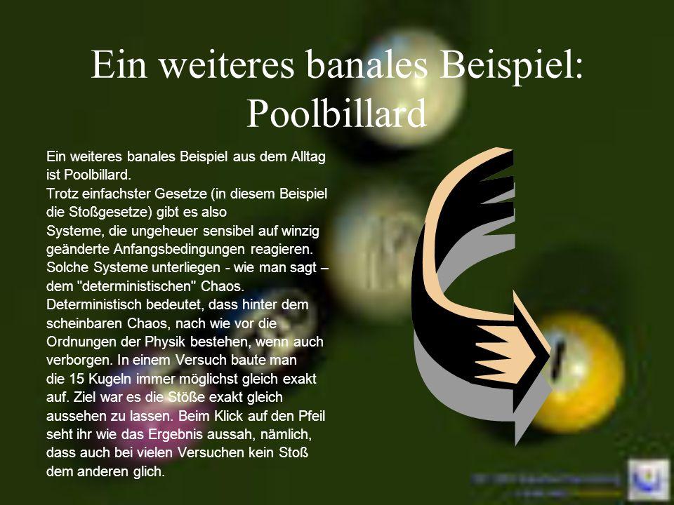 Ein weiteres banales Beispiel: Poolbillard