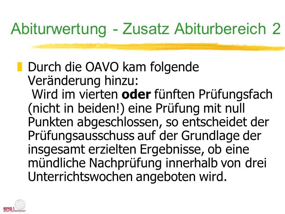 Abiturwertung - Zusatz Abiturbereich 2