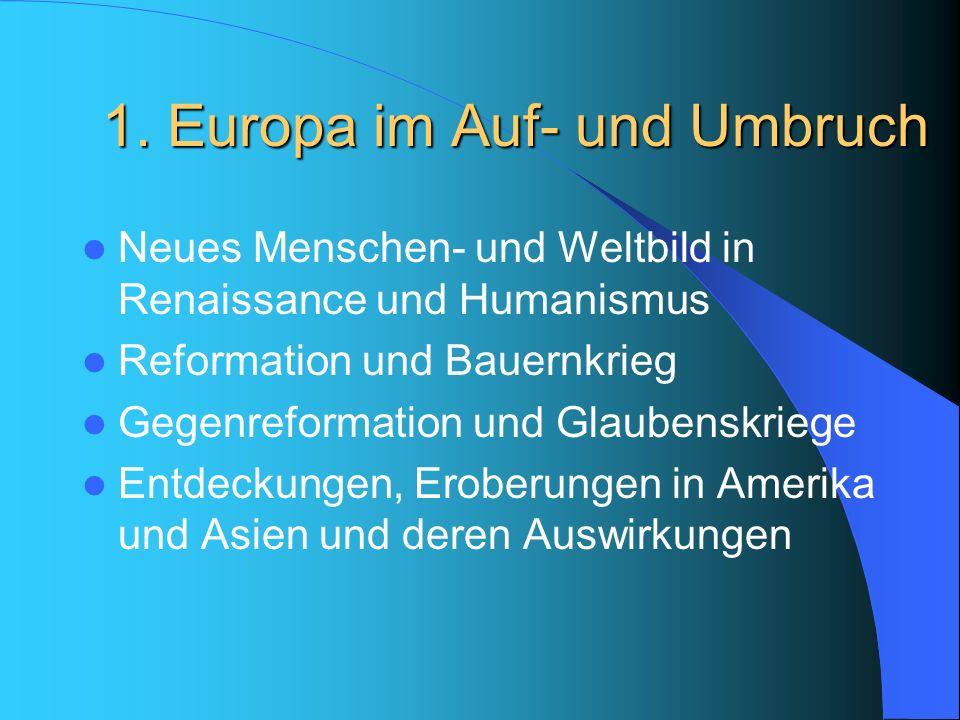 1. Europa im Auf- und Umbruch