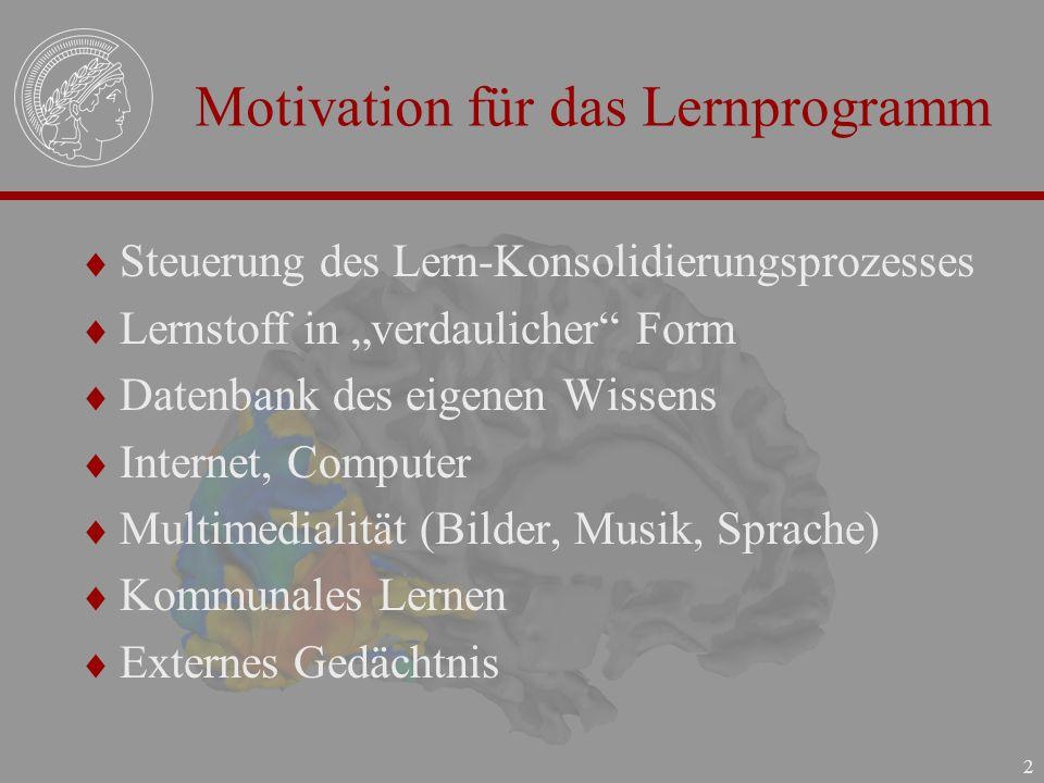 Motivation für das Lernprogramm