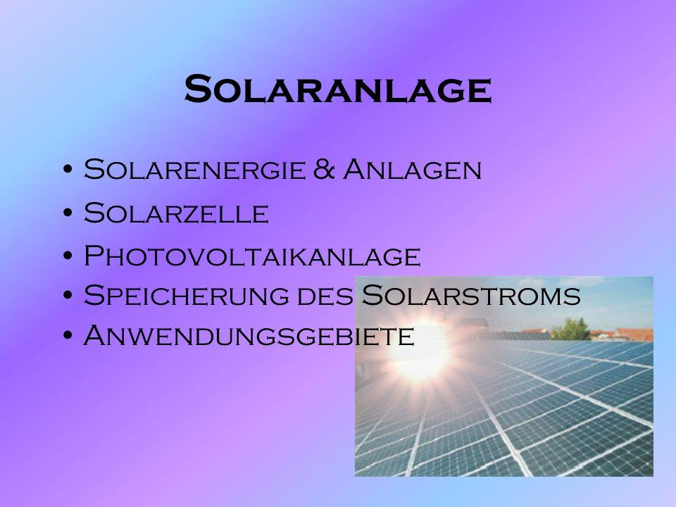 Solaranlage Solarenergie & Anlagen Solarzelle Photovoltaikanlage