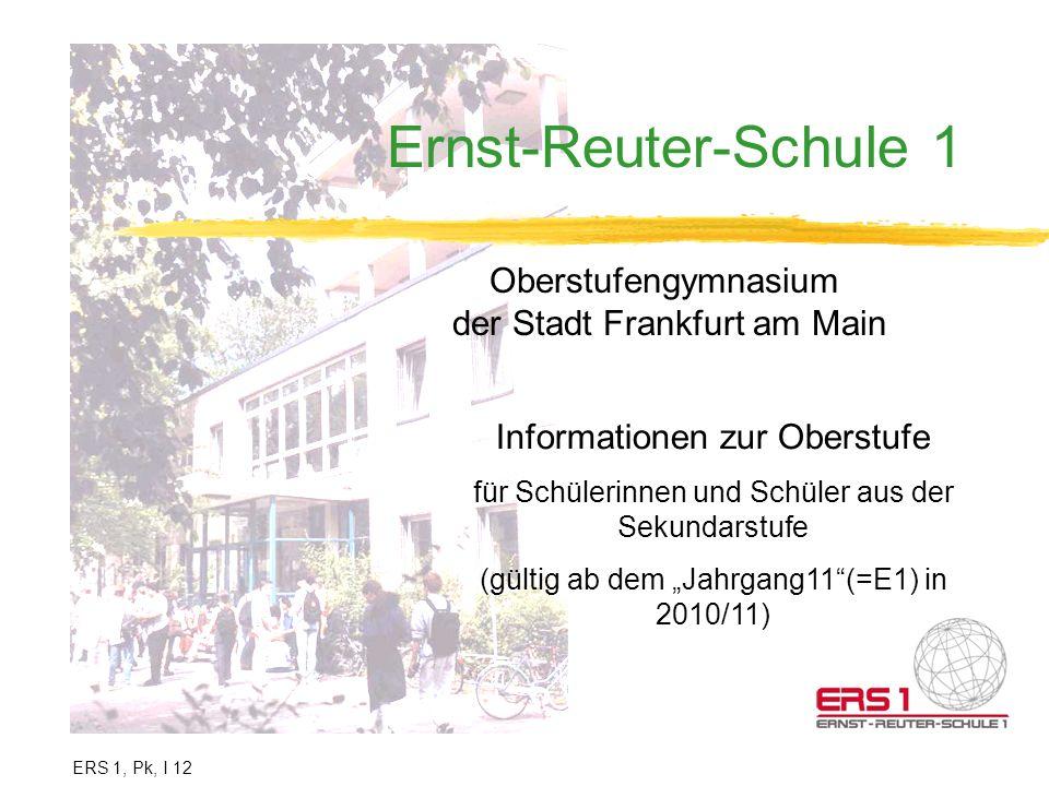 Ernst-Reuter-Schule 1 Oberstufengymnasium der Stadt Frankfurt am Main