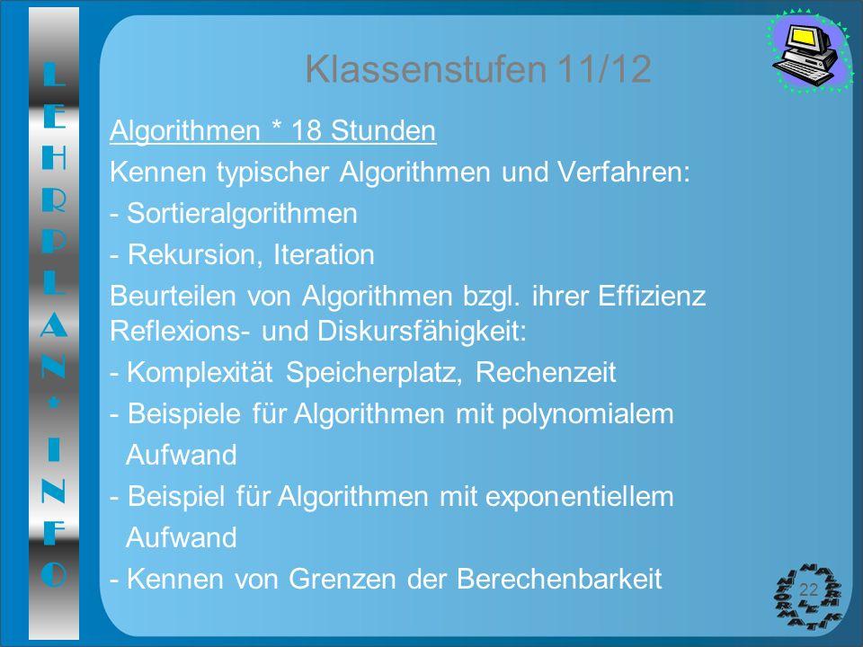 Klassenstufen 11/12 Algorithmen * 18 Stunden