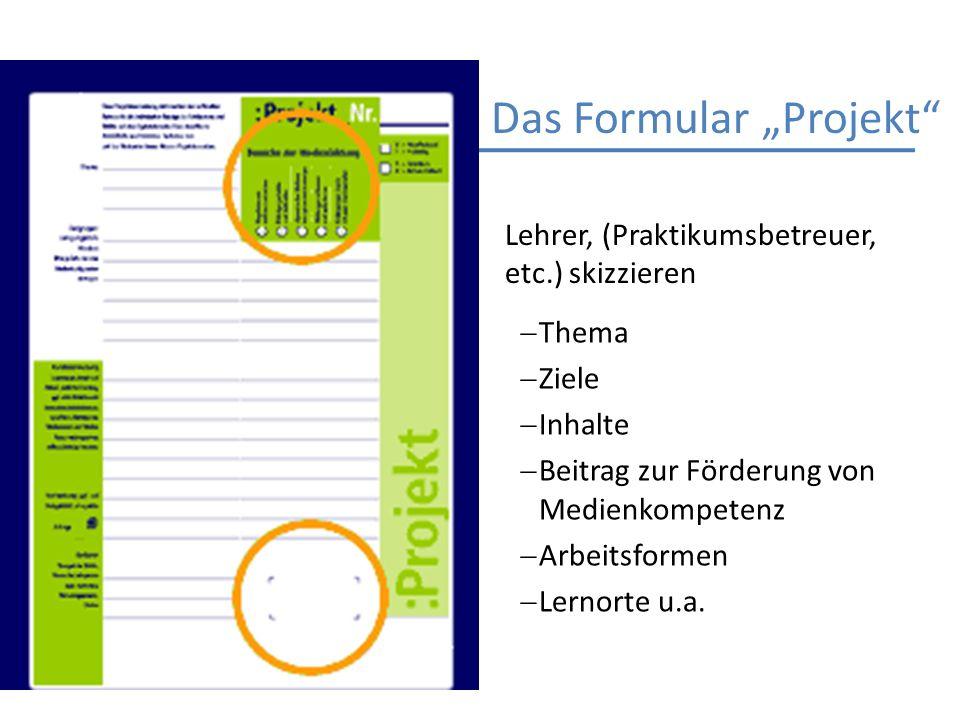 """Das Formular """"Projekt"""
