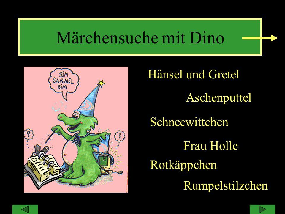 Märchensuche mit Dino Hänsel und Gretel Aschenputtel SchneewittchenSc