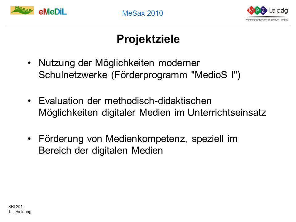 Projektziele Nutzung der Möglichkeiten moderner Schulnetzwerke (Förderprogramm MedioS I )